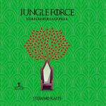 miniatura Jungle Force di Stefano Raiti